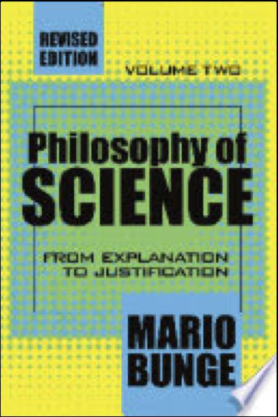 Mario Bunge Philosophy of Science